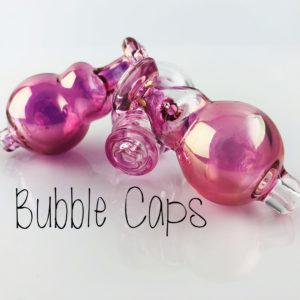 Bubble Caps