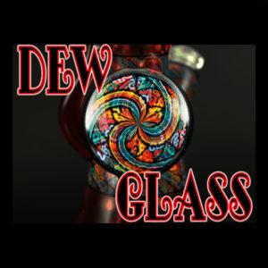 Dew Glass